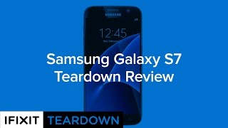 Download Samsung Galaxy S7 Teardown Review! Video