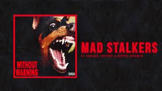 Download 21 Savage, Offset & Metro Boomin - ″Mad Stalkers″ Video