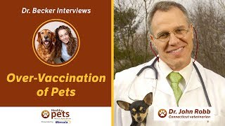 Download Dr. Becker and Dr. Robb Discuss Over-Vaccination of Pets Video