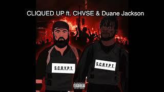 Download Scru Face Jean X Crypt X CHVSE X Duane Jackson - Cliqued Up (Scrypt Album) Video