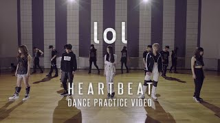 Download lol(エルオーエル) / 「HEARTBEAT」DANCE PRACTICE VIDEO Video