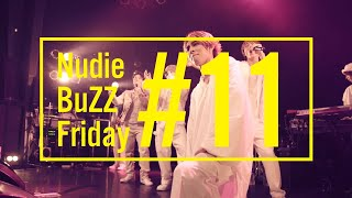 Download BuZZ / #11 Nudie BuZZ Friday Video