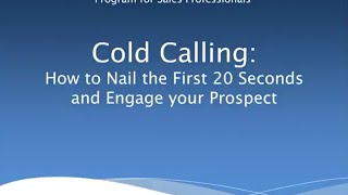 Download Cold Calling - Nail The First 20 Seconds 1 Video