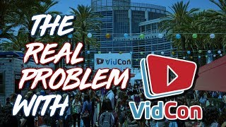 Download The Real Problem With VidCon. Video