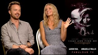 Download Aaron Paul & Annabelle Wallis talk about 'Come and Find Me' on FabulousTV Video