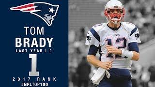 Download #1: Tom Brady (QB, Patriots) | Top 100 Players of 2017 | NFL Video
