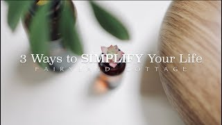 Download 3 Ways to SIMPLIFY Your Life Video