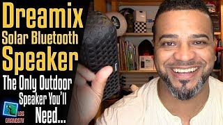 Download Dreamix Solar Wireless Bluetooth Speaker 🔊 : LGTV Review Video