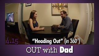 Download 4.15 ″Heading Out″ (in 360°) | Out With Dad Video