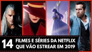 Download 14 FILMES E SÉRIES DA NETFLIX QUE VÃO ESTREAR EM 2019 Video