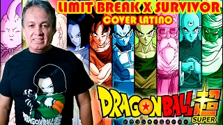Download Adrián Barba - Dragon Ball Super OP 2 cover latino (Limit Break X Survivor) Video