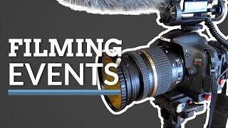 Download How to Shoot an Event - Gear and Tips Video