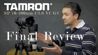 Download Tamron SP 70-200mm f/2.8 VC G2 | Final Review Video