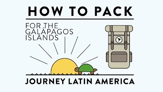 Download How To... Pack for the Galápagos Islands | Journey Latin America Video