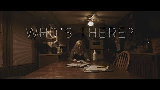 Download Who's There? (2018) - Short Horror Film Video
