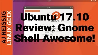 Download Ubuntu 17.10 Linux OS Review: Gnome Shell Awesome! Video