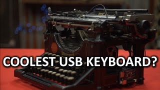 Download 21st Century Utility, 19th Century Swagger - DIY USB Typewriter Video