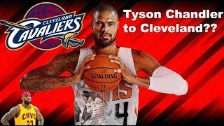 Download Could the Cavaliers land Tyson Chandler?? Video