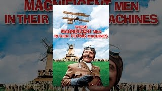 Download Those Magnificent Men in Their Flying Machines Video