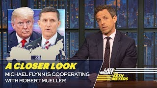 Download Michael Flynn Is Cooperating with Robert Mueller: A Closer Look Video