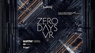 Download Zero Days VR 360° Trailer - Cinematic VR Experience Video
