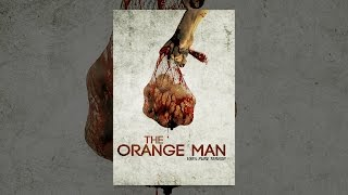 Download The Orange Man Video