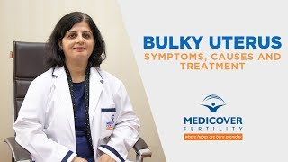 Download Bulky Uterus: Symptoms, Causes and Treatment Video