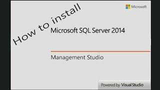 Download How to Install SQL Server 2014 Express and SQL Server Management Studio 2014 Express Video