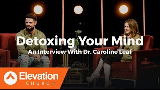 Download Detoxing Your Mind: An Interview With Dr. Caroline Leaf Video
