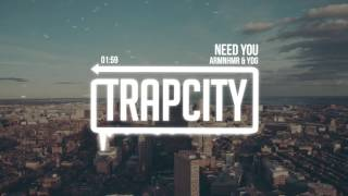 Download ARMNHMR & YDG - NEED YOU Video
