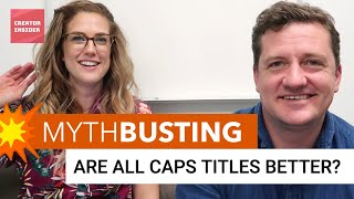 Download MYTHBUSTING #2: ARE ALL CAPS BETTER? Video