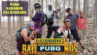 Download PUBG in real life - Kashmiri Kalkharabs Video