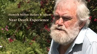 Download Hamish Miller: Before & After Near Death Experience - High Quality #NDE Video