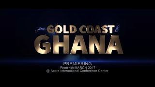 Download Gold Coast to Ghana - A Glorious History Of Self Determination Video