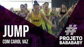 Download JUMP com CAROL VAZ (EU PEDI PRA SAIR!) | PROJETO BABA BABY Video
