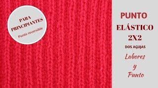 Download Como tejer el punto elástico 2x2 a dos agujas- Labores y Punto Video