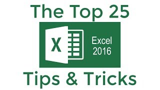 Download Top 25 Excel 2016 Tips and Tricks Video