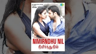 Download Nimirndhu Nil Video