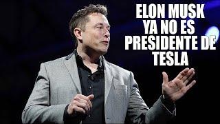 Download ELON MUSK ya no es presidente de TESLA: ¿ahora qué? Video