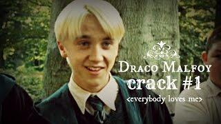 Download » everybody loves me ♥ draco malfoy ♕ crack #1♕ Video
