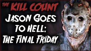 Download Jason Goes to Hell: The Final Friday (1993) KILL COUNT Video