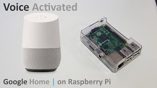 Download Voice Activated Google Assistant for Raspberry Pi Video