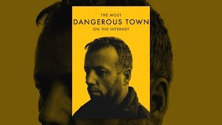 Download In Search of the Most Dangerous Town on the Internet Video