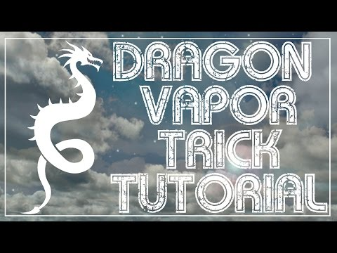 Vaping Dragon trick vape and smoker smoking