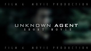 Download UNKNOWN AGENT 2017 short film with ENG subtitles Video