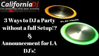 Download 3 Ways to DJ Your 1st Party with No Gear!? & Announcement for LA DJ's! Video