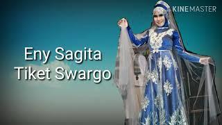 Download Lirik Eny Sagita - Tiket Swargo Video