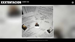 Download XXXTENTACION - Carry On (Audio) Video