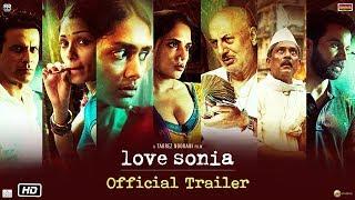 Download Love Sonia - Official Trailer | Rajkummar Rao, Richa Chadha, Freida Pinto | In Cinemas 14 Sep, 2018 Video