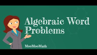 Download Setting up Algebraic word problems Video